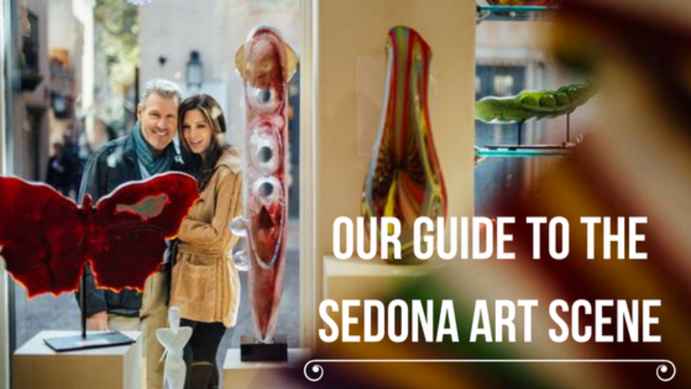Our Guide to the Sedona Art Scene