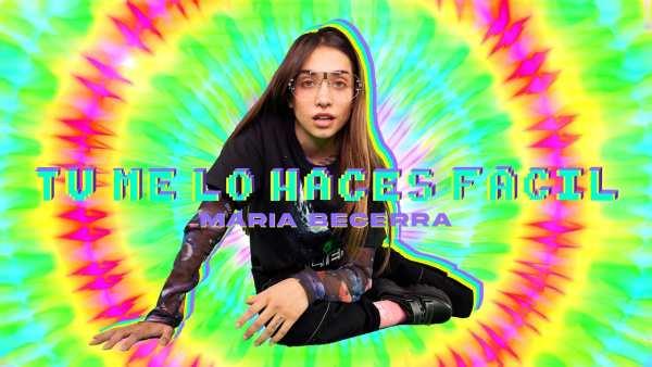 Maria Becerra - Tú Me Lo Haces Fácil