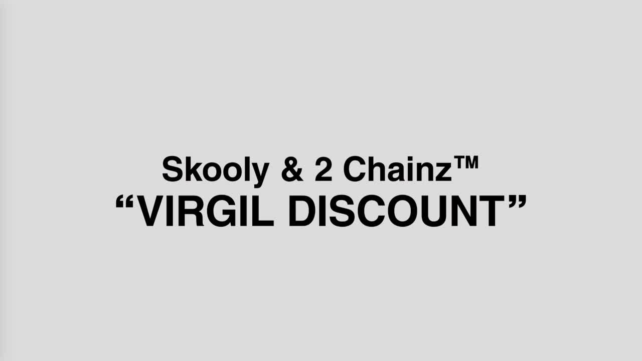 2 Chainz & Skooly - Virgil Discount