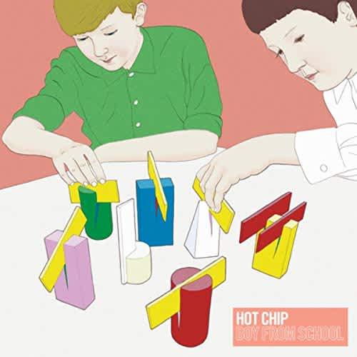 Hot Chip - Boy From School