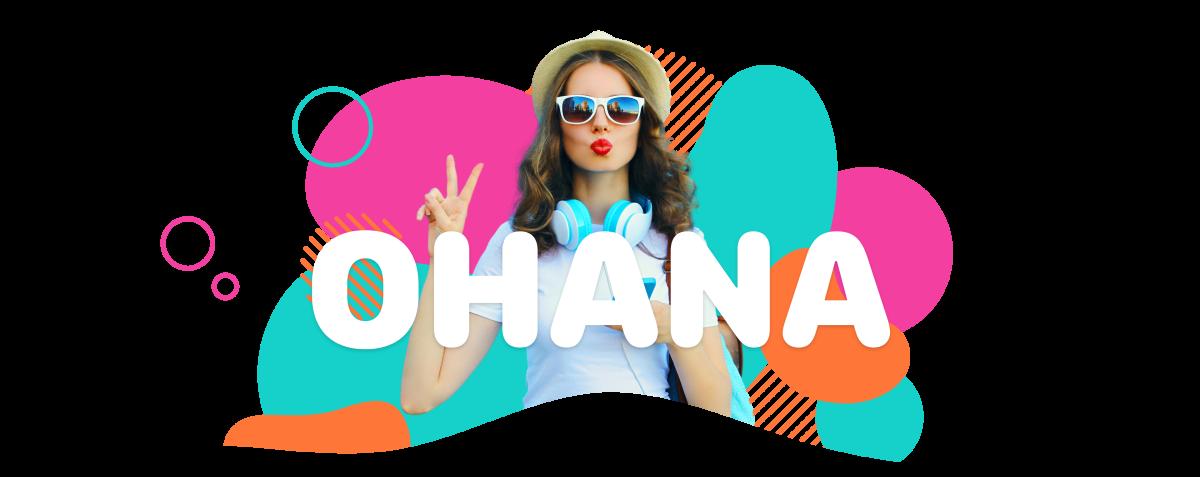 Welcome to Ohana