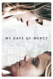 My Days of Mercy (2019)