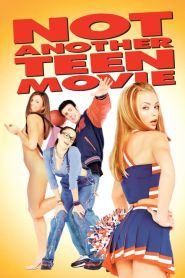 Not Another Teen Movie (2001)
