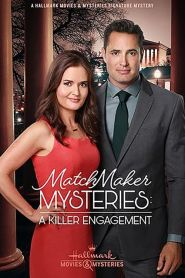 MatchMaker Mysteries: A Killer Engagement (2019)