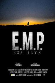 E.M.P. 333 Days (2019)