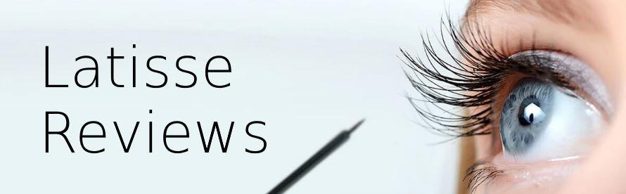 Latisse (Careprost, Bimat, Lumigan) Reviews