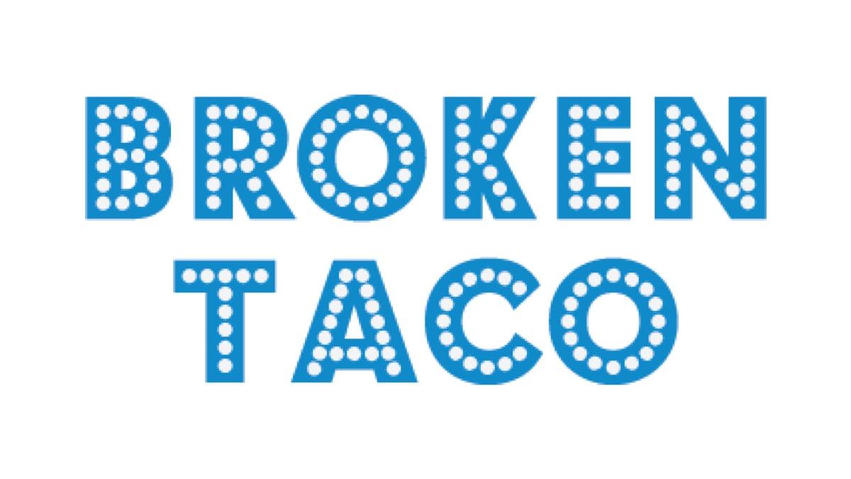 Broken Taco