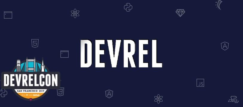 DevRel Conference 2019.