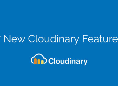 7 New Cloudinary Features