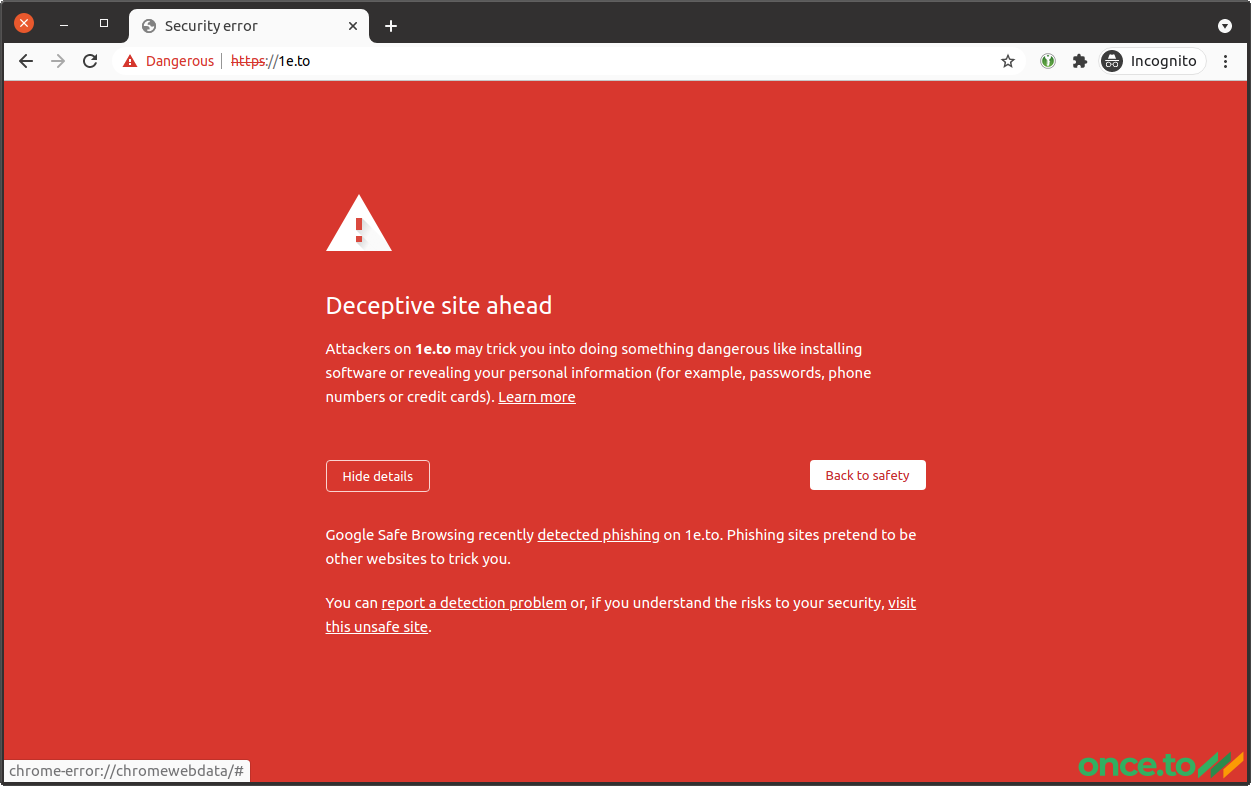 Google Chrome erroneously listing 1e.to as dangerous: jumping the red light.