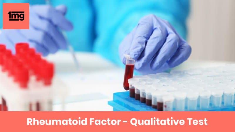 Rheumatoid Factor - Qualitative