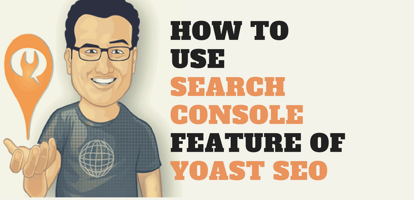 Search console feature of yoast seo