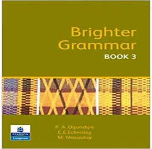 Onitshamarket - Buy Brighter Grammar(Book 3) by; P.A. Ogundipe,C.E. Eckersley and M. Macaulay