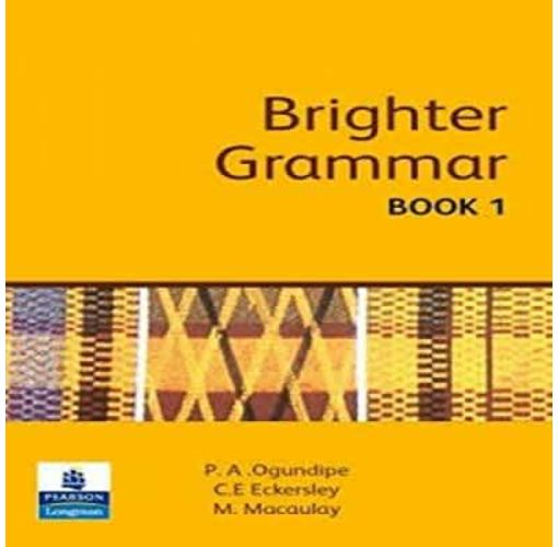 Onitshamarket - Buy Brighter Grammar(Book 1) by; P.A.Ogundipe,C.E. Eckersley and M. Macaulay