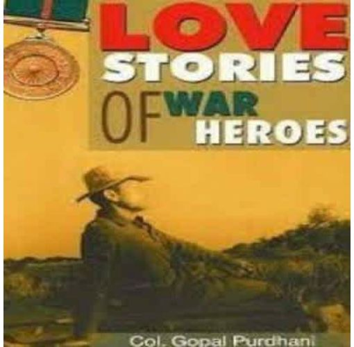 Onitshamarket - Buy Love Stories of War Heroes by Gopal Purdhani