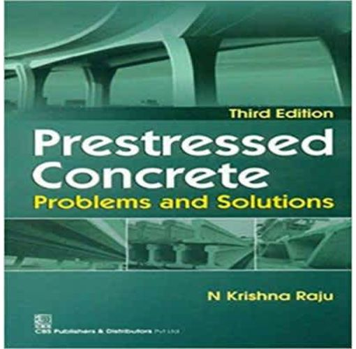 Onitshamarket - Buy Prestressed Concrete:Problems and Solutions(Third Edition) by; N.Krishna Raju