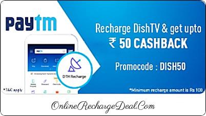 Recharge Dish Tv using PayTm & Get upto Rs. 50 Cashback