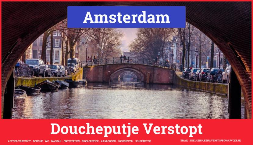 Doucheputje ontstoppen Amsterdam