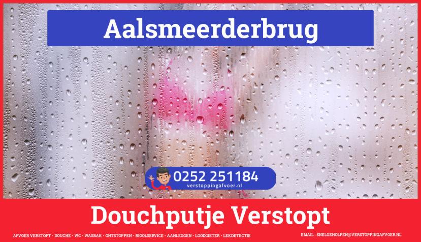 Doucheputje ontstoppen Aalsmeerderbrug