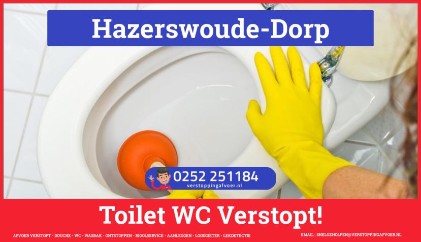 Verstopping wc ontstoppen in Hazerswoude-Dorp