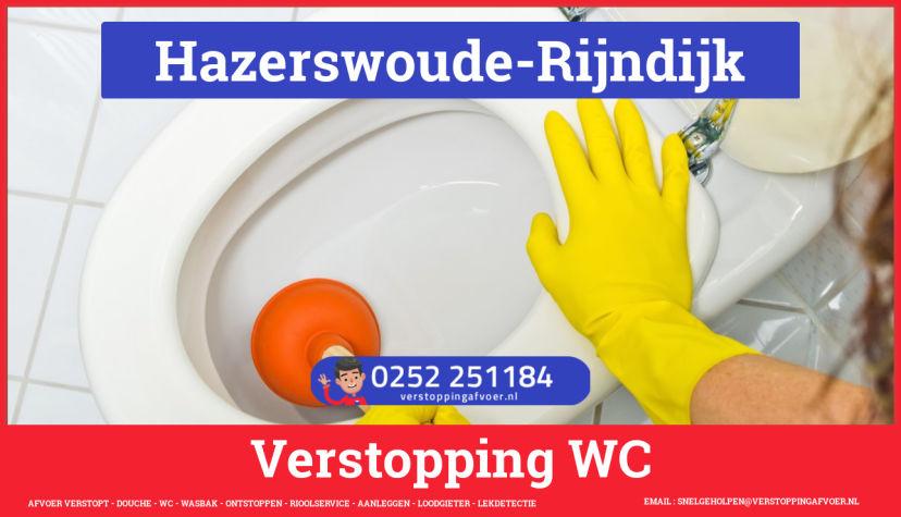Verstopping wc ontstoppen in Hazerswoude-Rijndijk