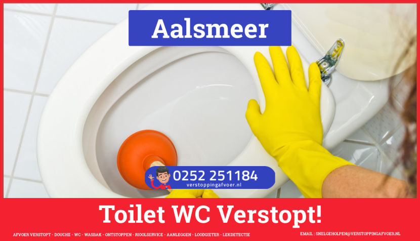 Verstopping wc ontstoppen in Aalsmeer