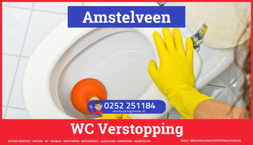 Verstopping wc ontstoppen in Amstelveen