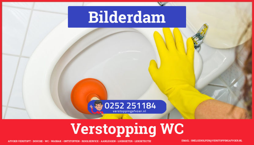Verstopping wc ontstoppen in Bilderdam