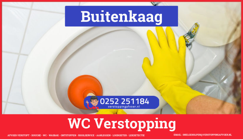 Verstopping wc ontstoppen in Buitenkaag