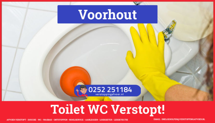 Verstopping wc ontstoppen in Voorhout