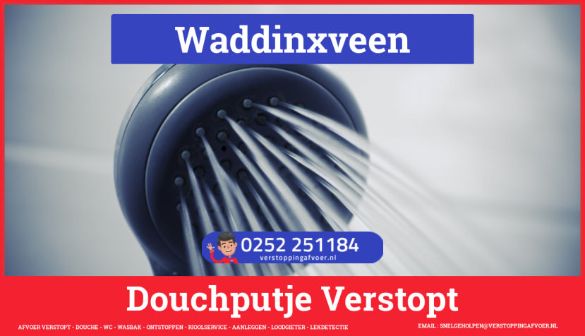 Doucheputje ontstoppen Waddinxveen