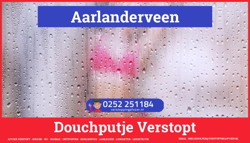 Doucheputje ontstoppen Aarlanderveen
