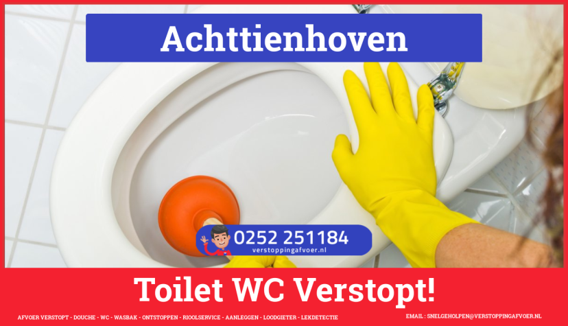 Verstopping wc ontstoppen in Achttienhoven