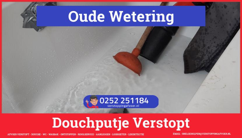 Doucheputje ontstoppen Oude Wetering
