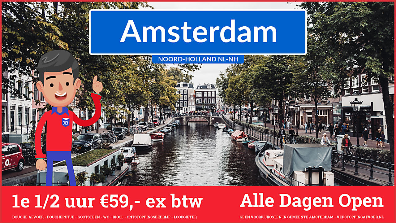 Loodgieter Riool Amsterdam