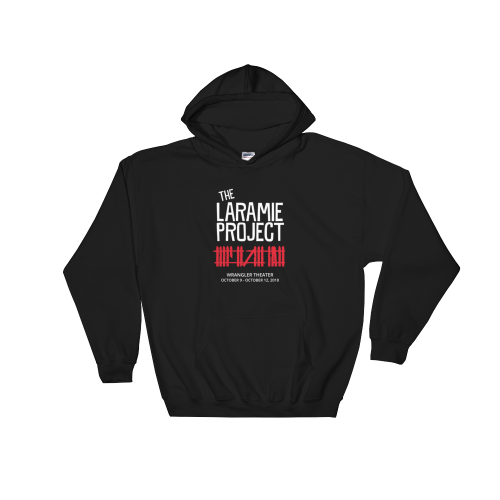 The Laramie Project - hooded sweatshirt