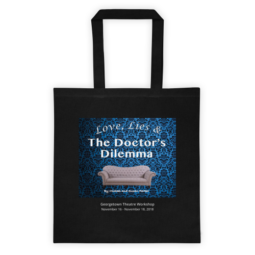 Love, Lies & The Doctor's Dilemma Tote