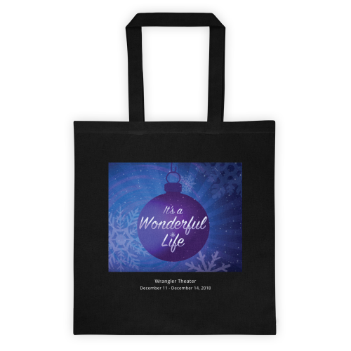 It's A Wonderful Life- Tote Bag