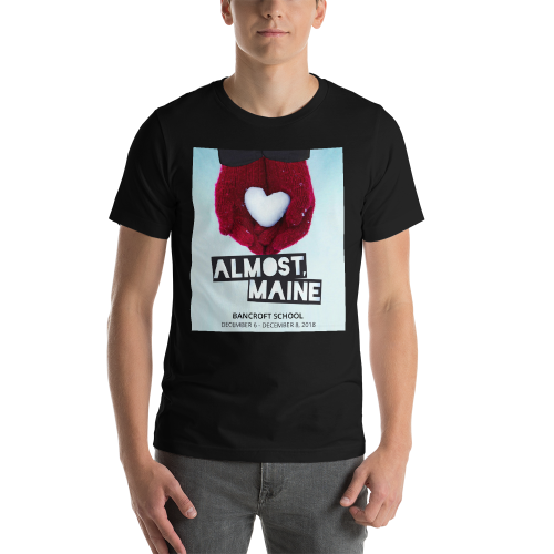 Almost, Maine- T Shirt