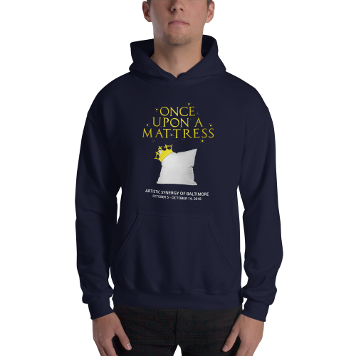 Once Upon a Mattress - Hooded Sweatshirt