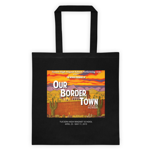 Our Border Town Tote