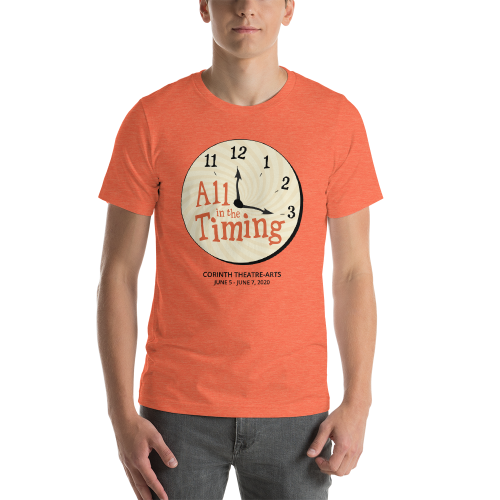 All in the Timing T-Shirt