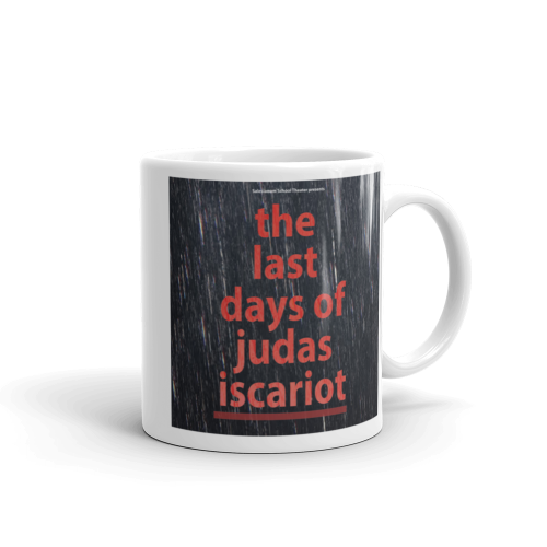 The Last Days of Judas Iscariot Mug