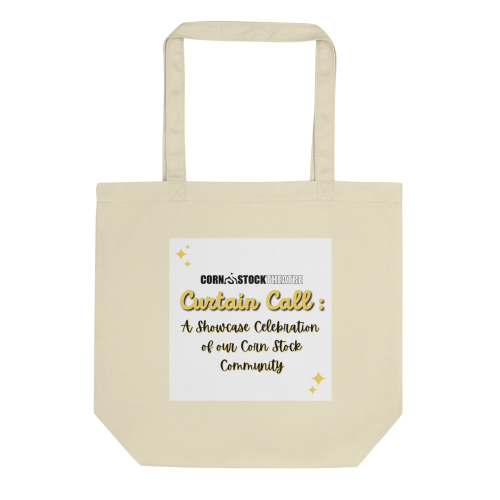 Curtain Call: A Showcase Celebration of our Corn Stock Community Tote Bag