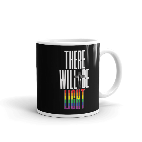 There Will Be Light Mug