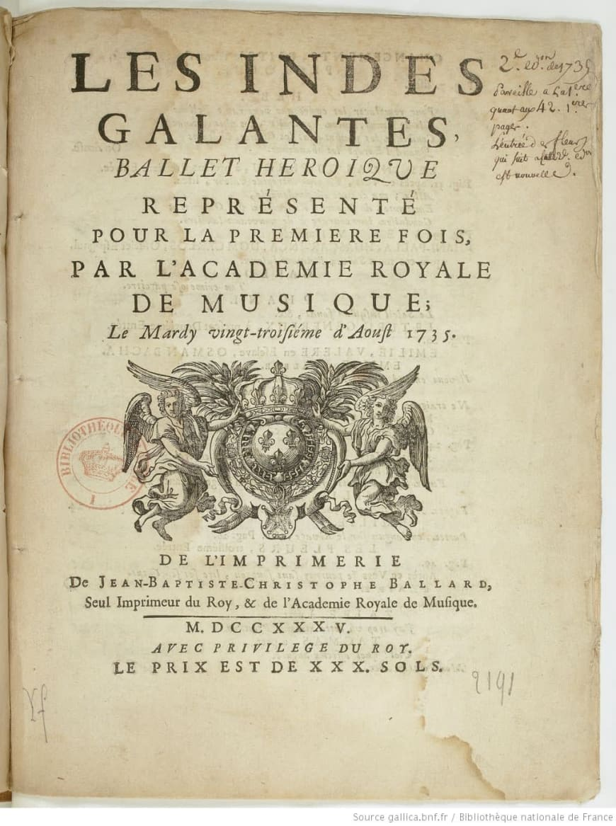 Partition originale des « Indes galantes », 1735.