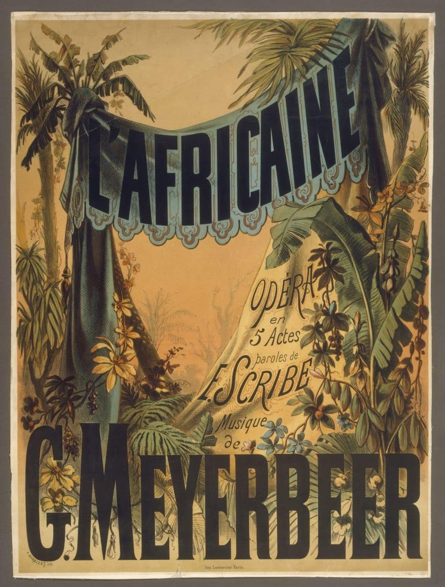 Antoine Barbizet - Affiche de L'Africaine, 1865. Lithographie sur papier entoilé, 70 x 51 cm. BnF, département de la Musique, Bibliothèque-musée de l'Opéra
