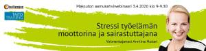 Stressi työelämän moottorina ja sairastuttajana