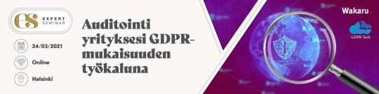 Auditointi yrityksesi GDPR-mukaisuuden työkaluna