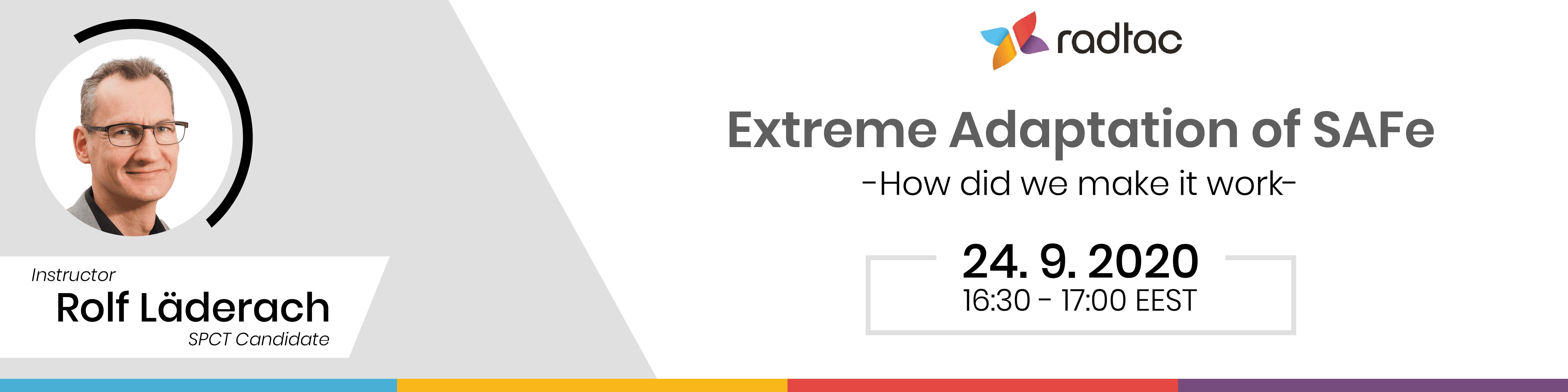 Extreme Adaptation of SAFe - Make your SAFe implementation work!